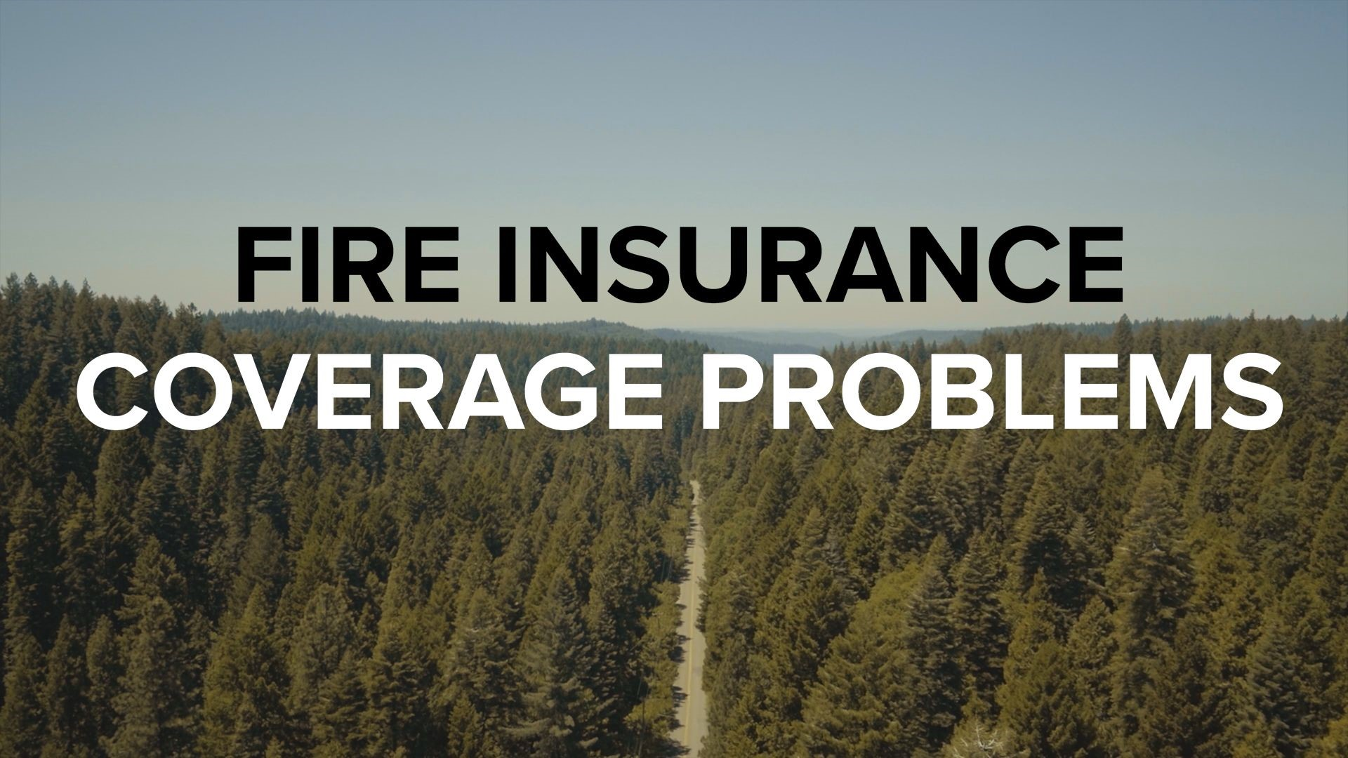 Homeowners In Fire Prone Areas Being Dropped By Insurance Firstcoastnews Com