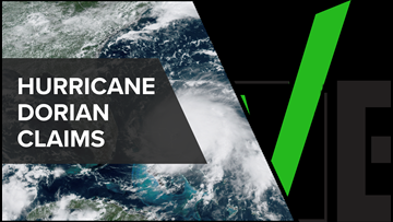 VERIFY: Fact-checking claims and rumors about Hurricane Dorian