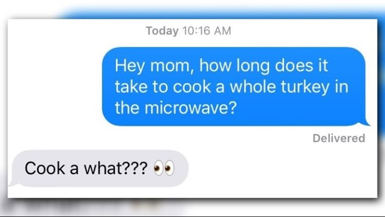 'How long does it take to microwave a whole turkey?' Parents are asked, confusion ensues