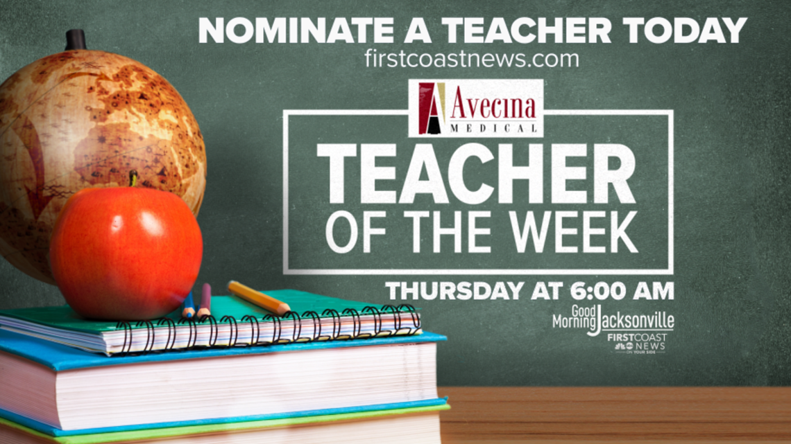 Nominate an educator for First Coast News Teacher of the Week
